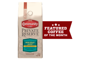 Coffee of the Month (Private Reserve® Holiday Jazz)