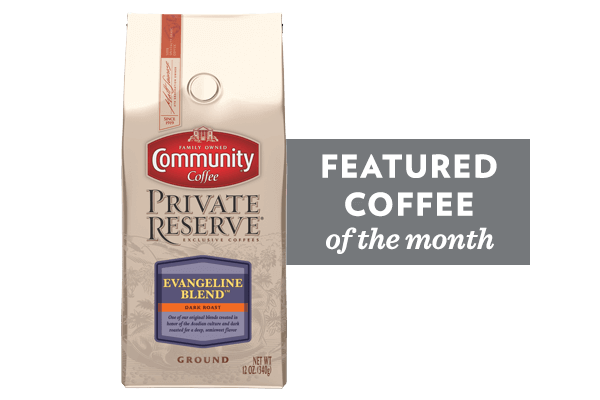 Coffee of the Month (Evangeline Blend Coffee)