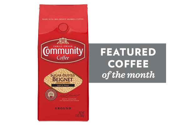 Coffee of the Month (Sugar Dusted Beignet)