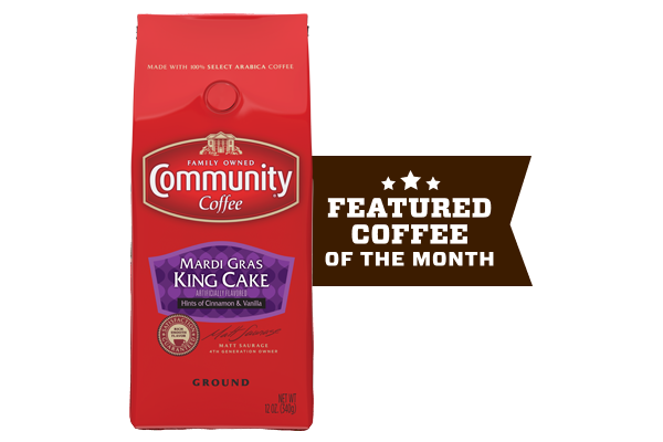 Coffee of the Month (Mardi Gras King Cake)