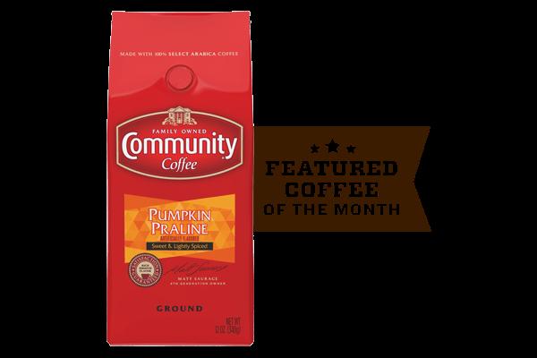Coffee of the Month (Pumpkin Praline)