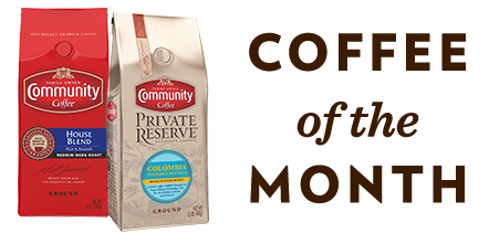 Featured Coffee of the Month from Community Coffee!